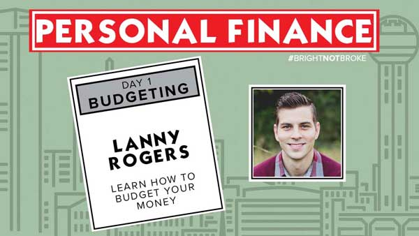 Lanny Rogers discusses the importance of financial planning, and how to effectively budget your money.